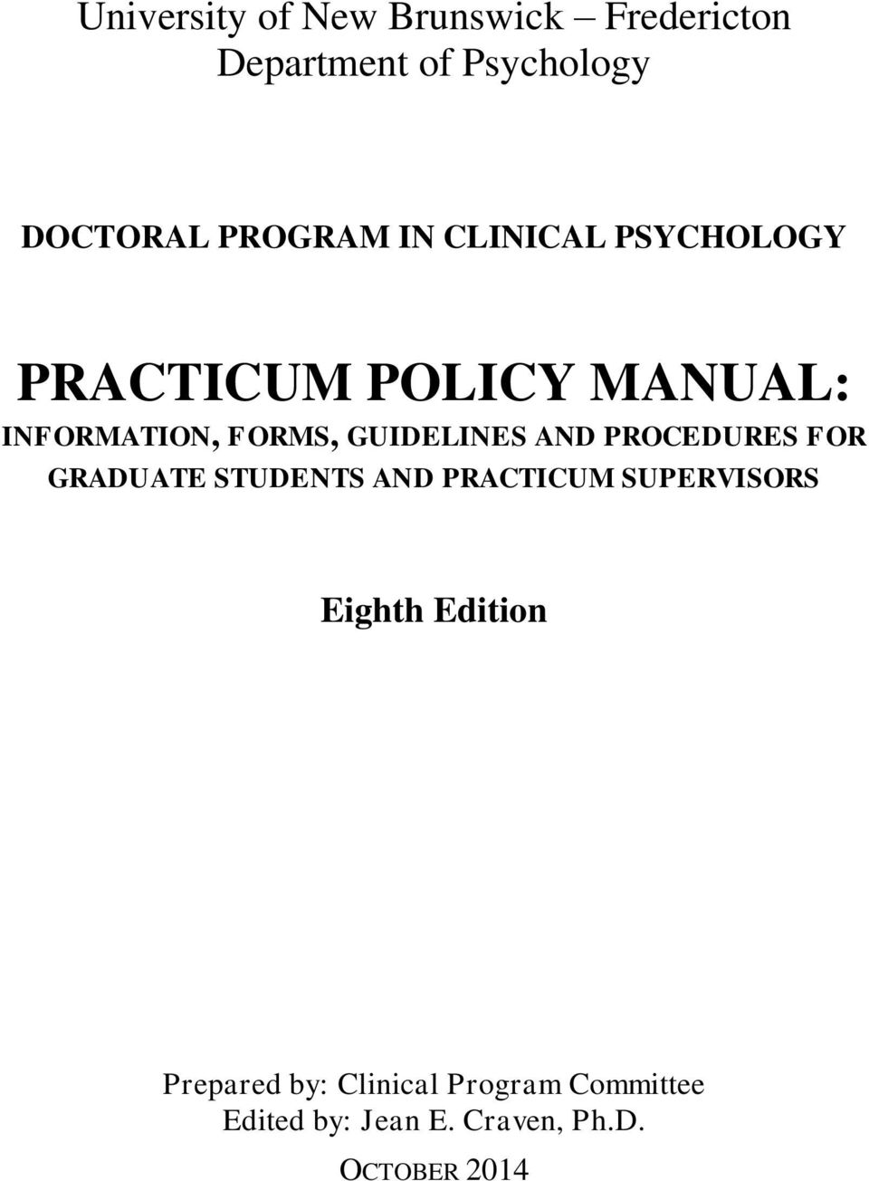 GUIDELINES AND PROCEDURES FOR GRADUATE STUDENTS AND PRACTICUM SUPERVISORS Eighth