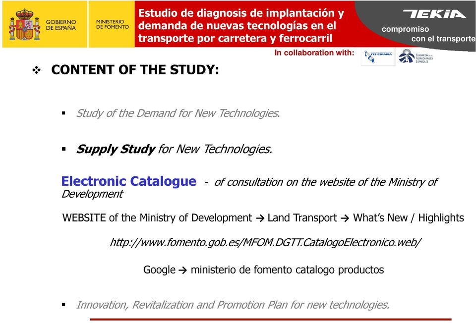 Electronic Catalogue - of consultation on the website of the Ministry of Development WEBSITE of the Ministry of Development Land