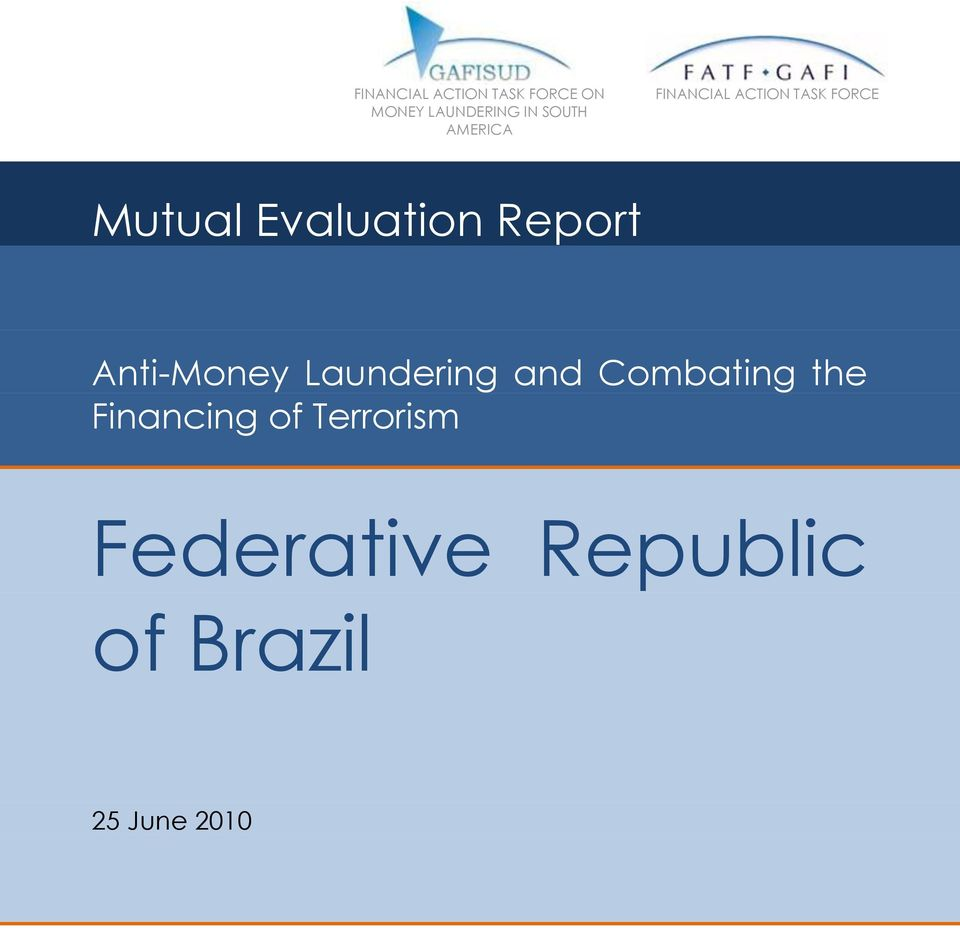 Evaluation Report Anti-Money Laundering and Combating
