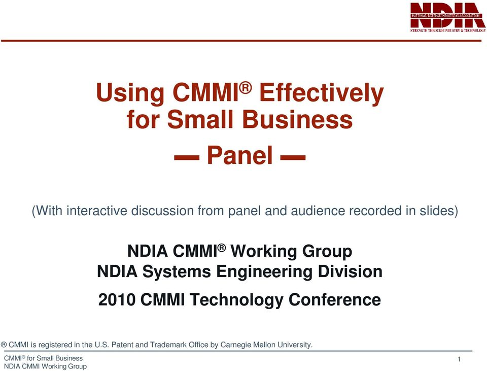Division 2010 CMMI Technology Conference CMMI is registered in the U.S.