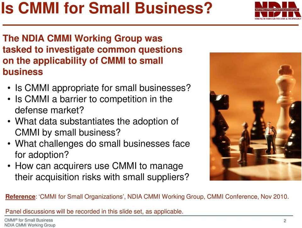 Is CMMI a barrier to competition in the defense market? What data substantiates the adoption of CMMI by small business?