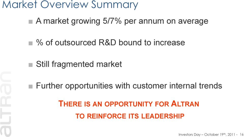 with customer internal trends THERE IS AN OPPORTUNITY FOR