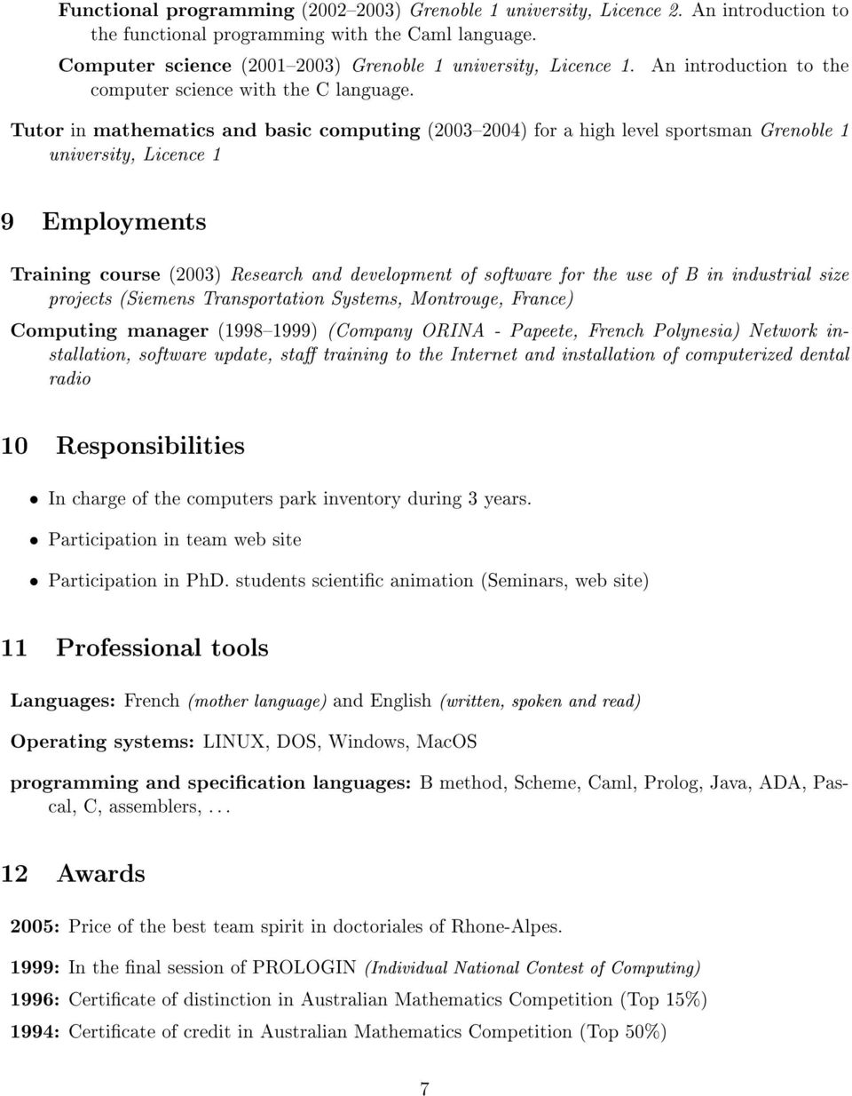 An introduction to the Tutor in mathematics and basic computing (20032004) for a high level sportsman Grenoble 1 university, Licence 1 9 Employments Training course (2003) Research and development of
