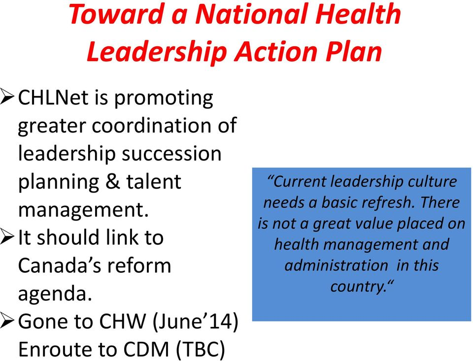 Gone to CHW (June 14) Enroute to CDM (TBC) Current leadership culture needs a basic refresh.