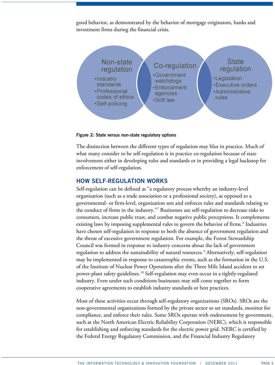 Administrative rules Figure 2: State versus non-state regulatory options The distinction between the different types of regulation may blur in practice.