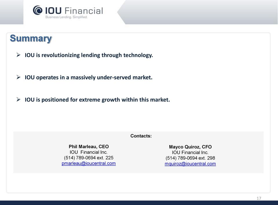 IOU is positioned for extreme growth within this market.