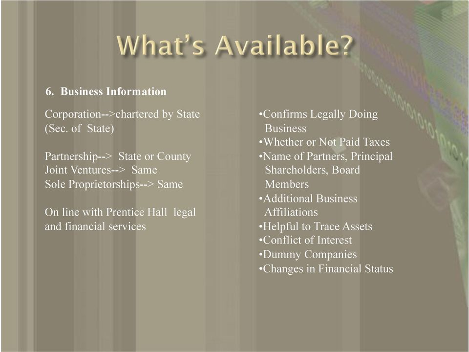 Prentice Hall legal and financial services!confirms Legally Doing Business!Whether or Not Paid Taxes!