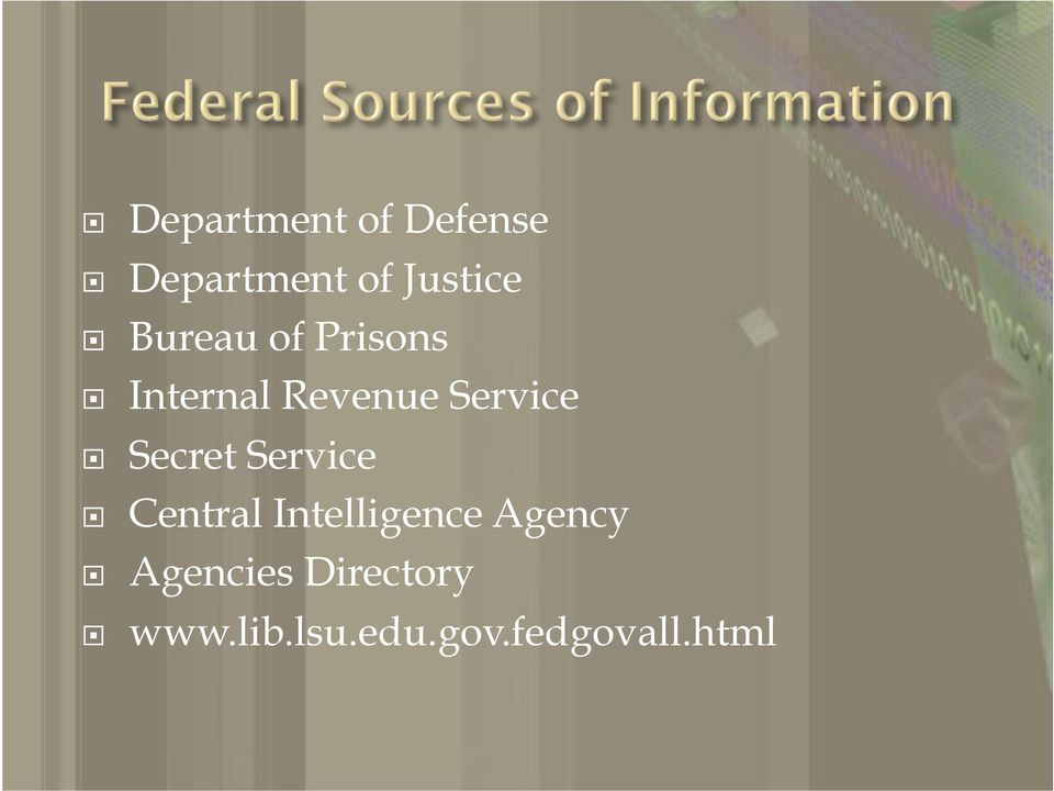 ! Secret Service!! Central Intelligence Agency!