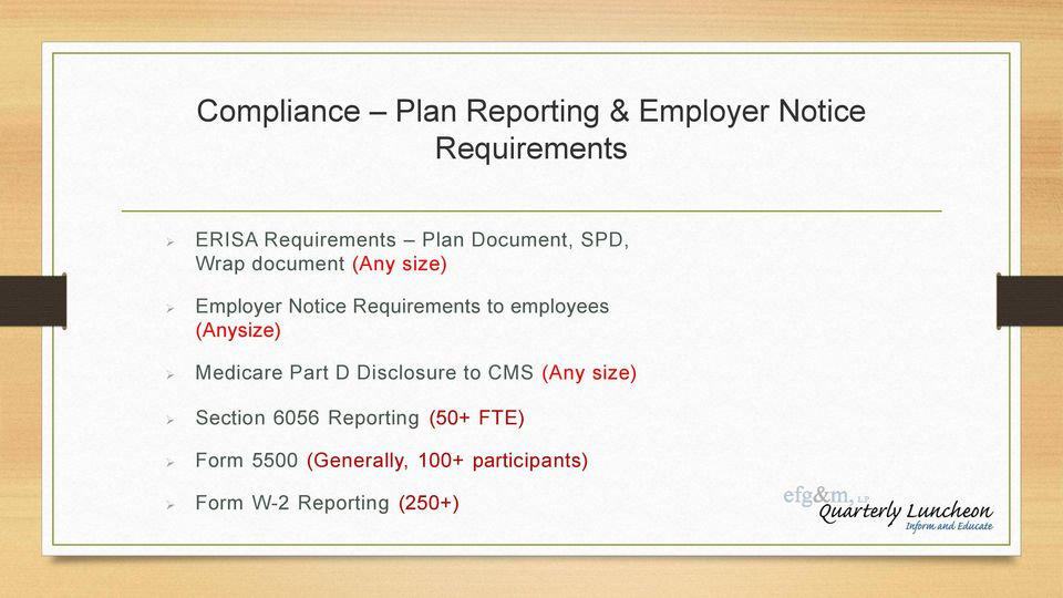employees (Anysize) Medicare Part D Disclosure to CMS (Any size) Section 6056
