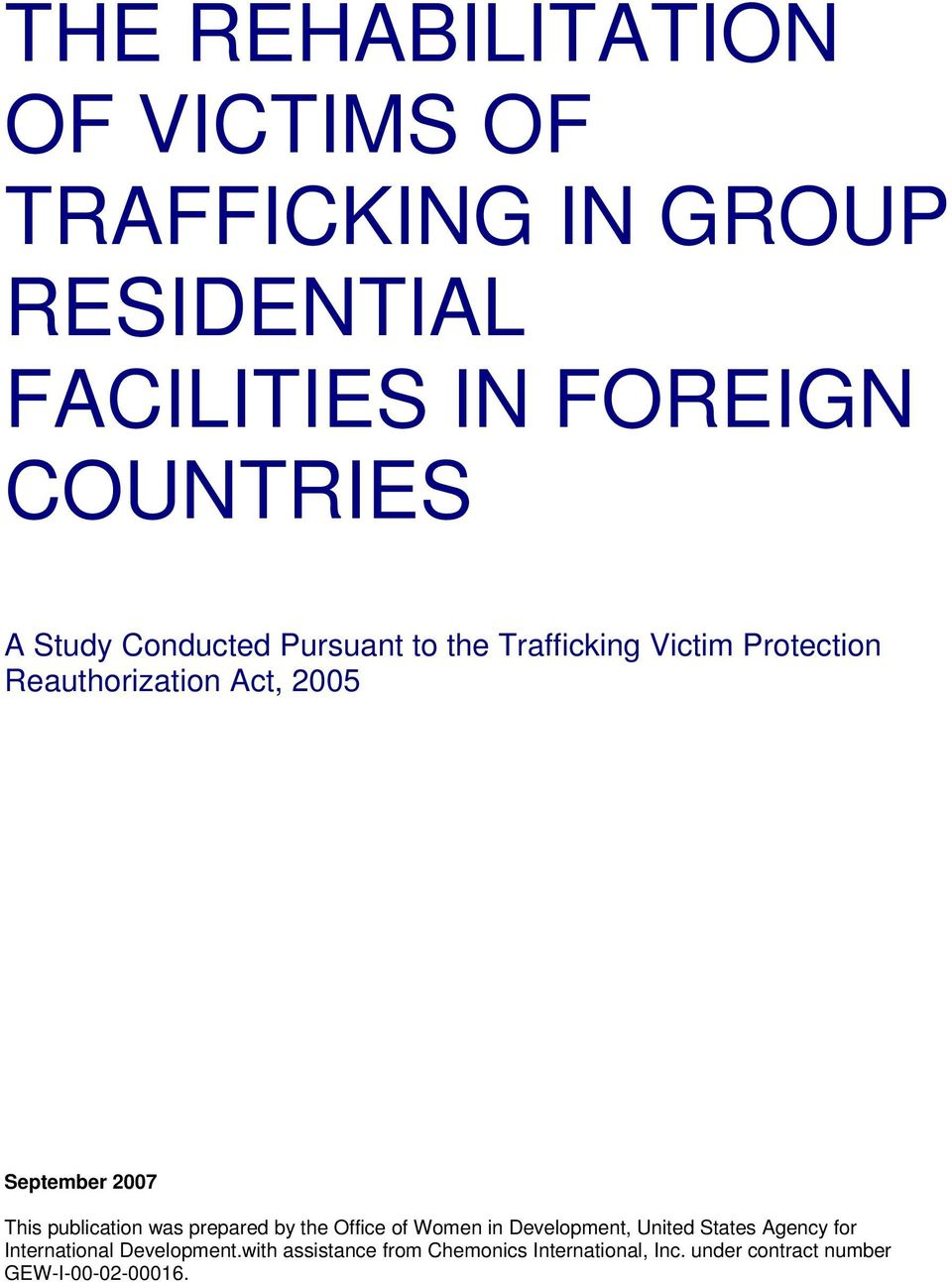 This publication was prepared by the Office of Women in Development, United States Agency for