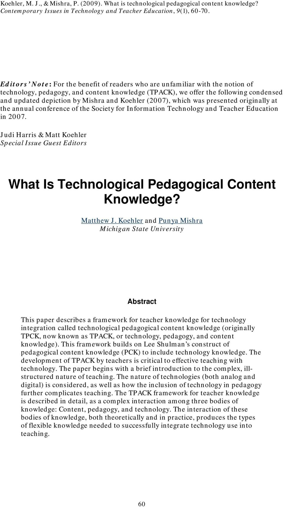 and Koehler (2007), which was presented originally at the annual conference of the Society for Information Technology and Teacher Education in 2007.