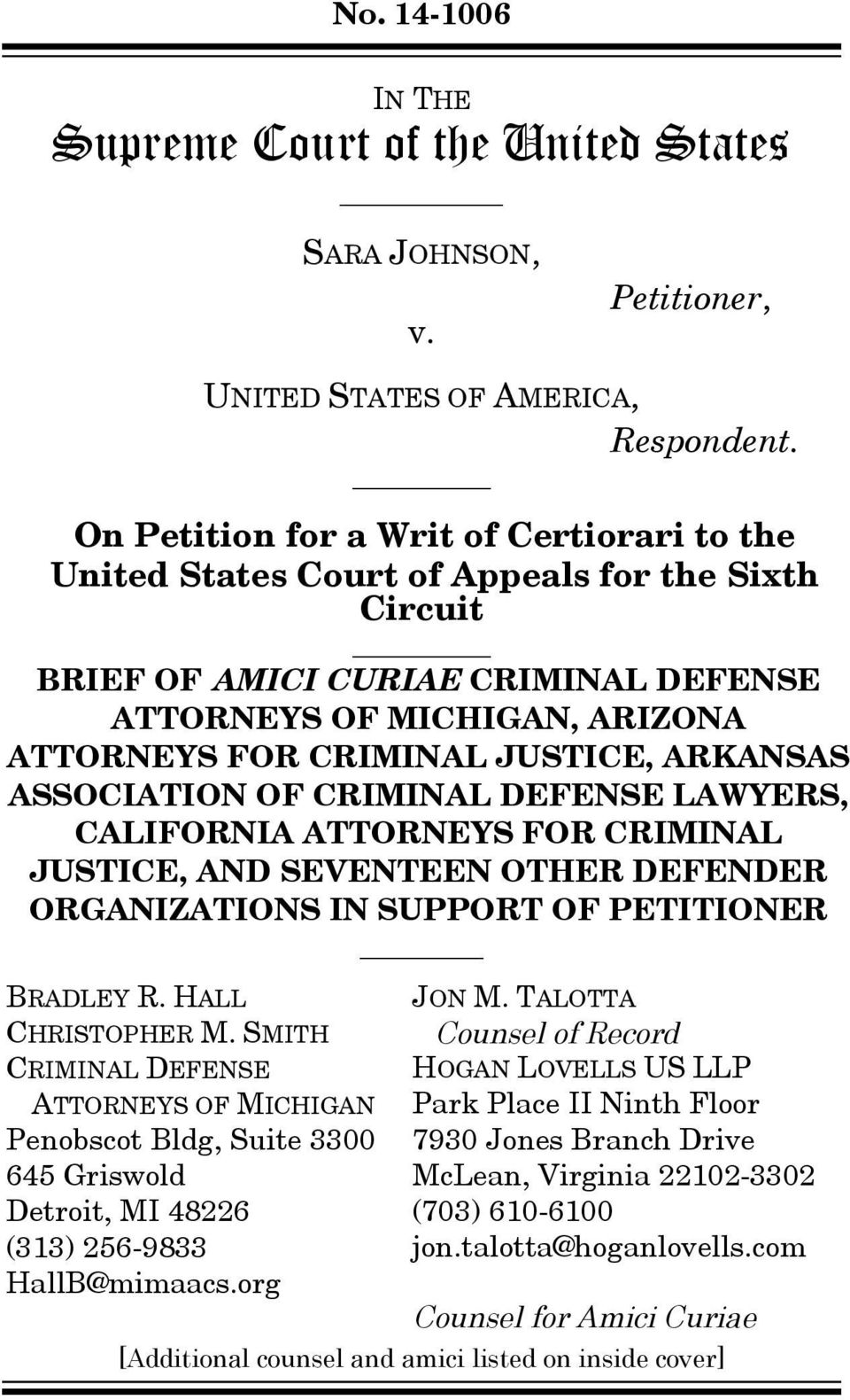 ARKANSAS ASSOCIATION OF CRIMINAL DEFENSE LAWYERS, CALIFORNIA ATTORNEYS FOR CRIMINAL JUSTICE, AND SEVENTEEN OTHER DEFENDER ORGANIZATIONS IN SUPPORT OF PETITIONER BRADLEY R. HALL CHRISTOPHER M.