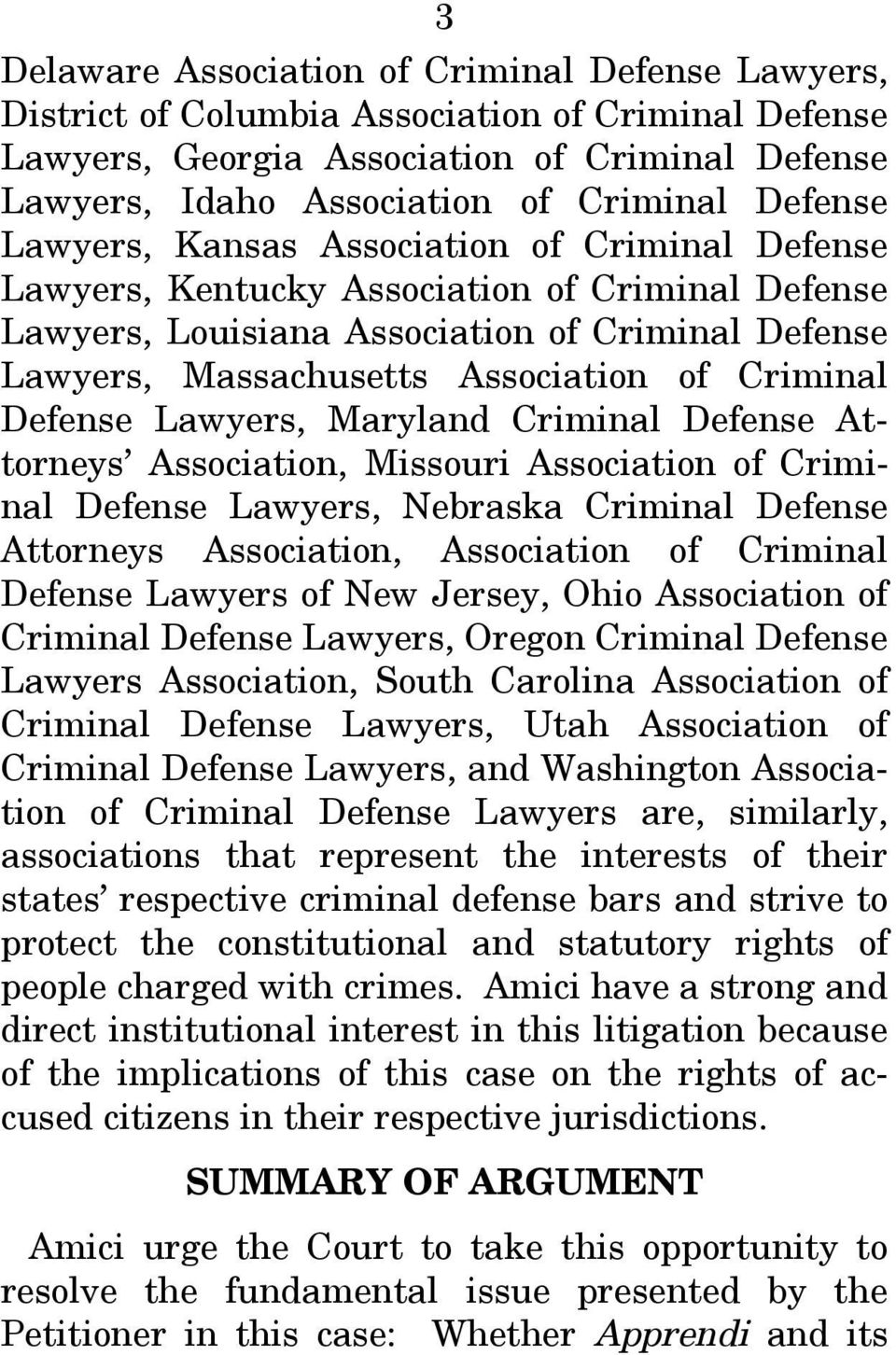 Criminal Defense Lawyers, Maryland Criminal Defense Attorneys Association, Missouri Association of Criminal Defense Lawyers, Nebraska Criminal Defense Attorneys Association, Association of Criminal