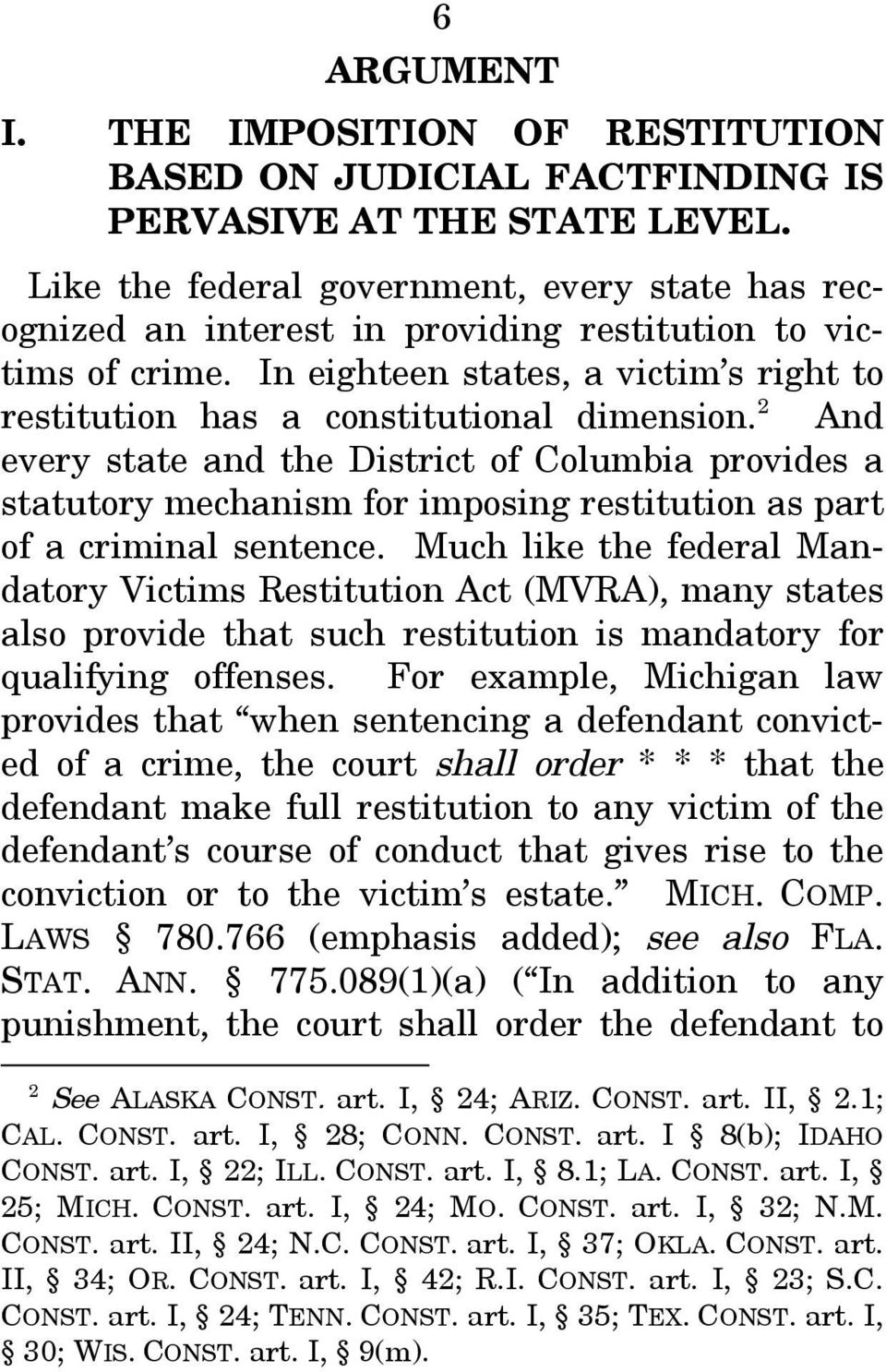 2 And every state and the District of Columbia provides a statutory mechanism for imposing restitution as part of a criminal sentence.