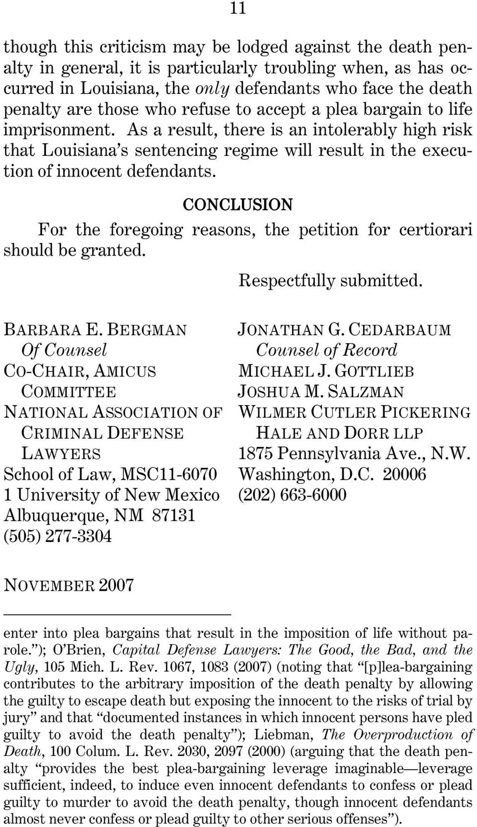 CONCLUSION For the foregoing reasons, the petition for certiorari should be granted. Respectfully submitted. BARBARA E.