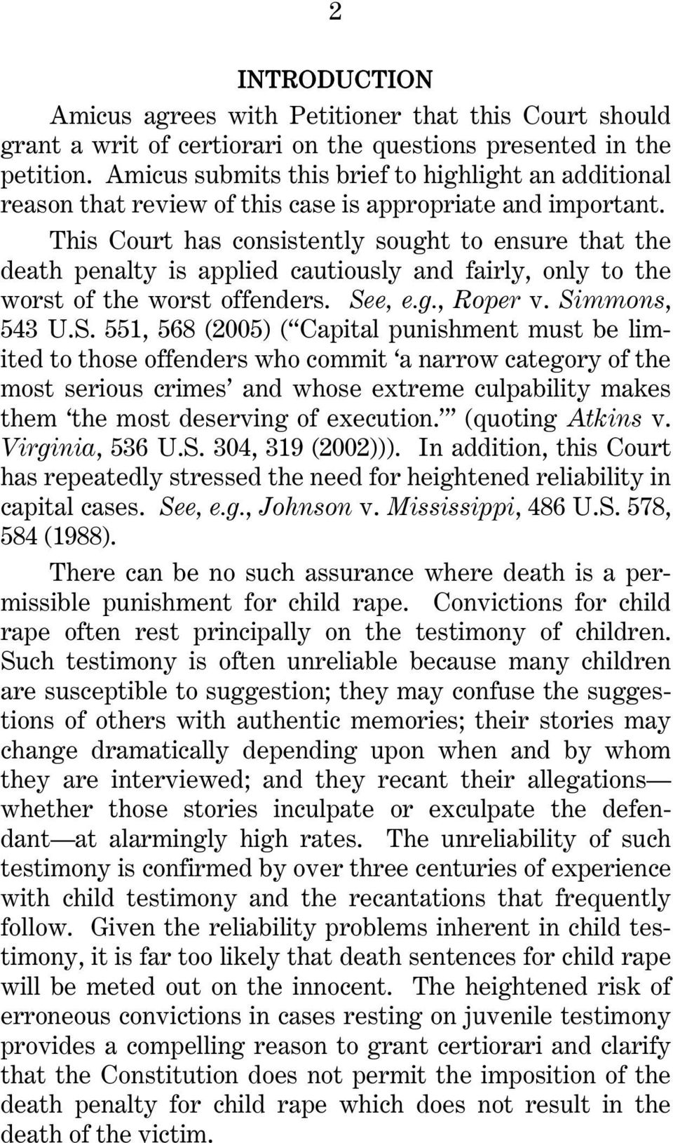 This Court has consistently sought to ensure that the death penalty is applied cautiously and fairly, only to the worst of the worst offenders. Se