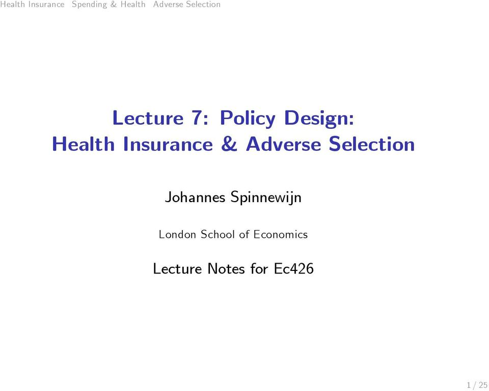 Insurance & Adverse Selection Johannes