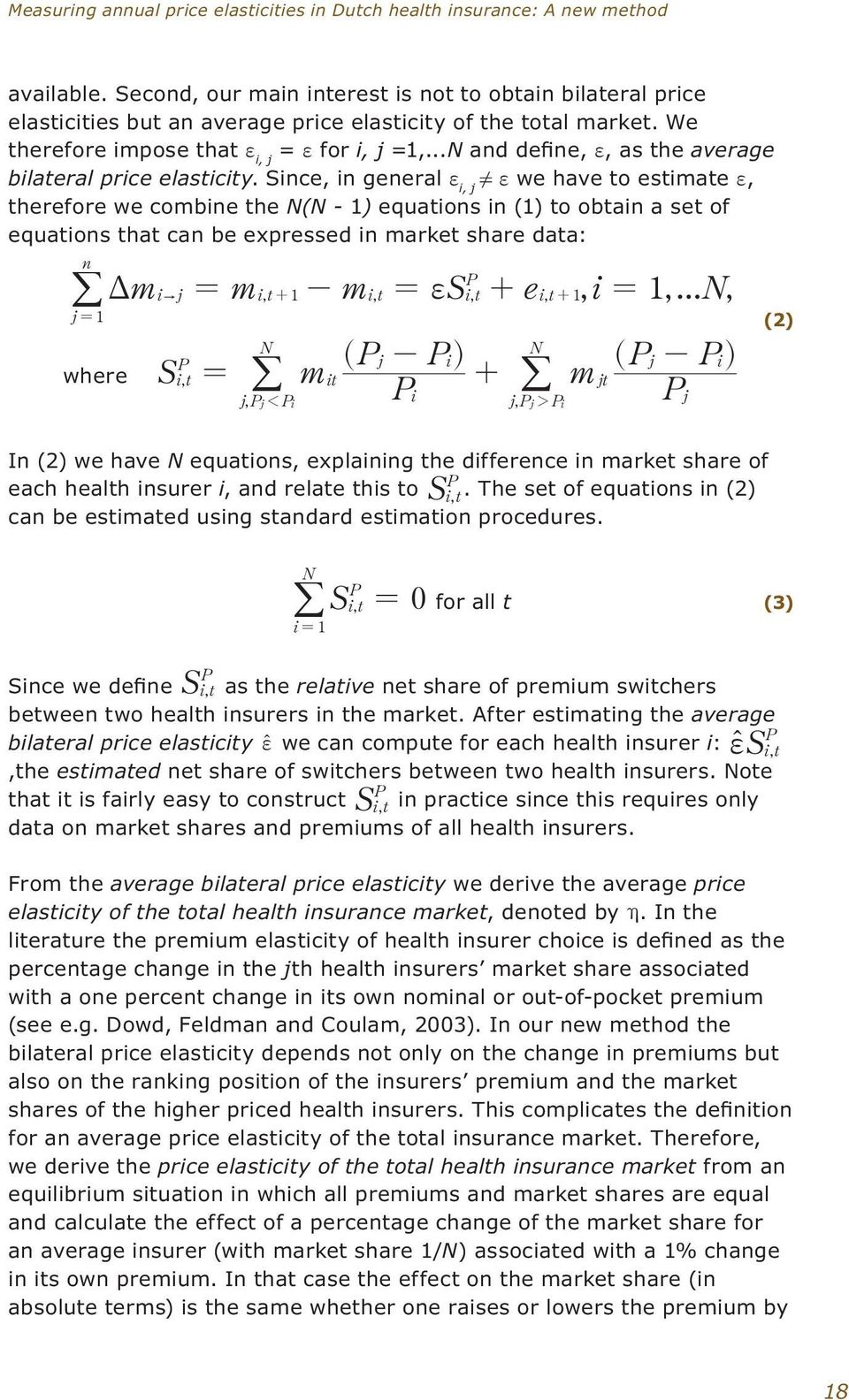 ..N and define, f, as the average bilateral price elasticity. Since, in general f i, j!