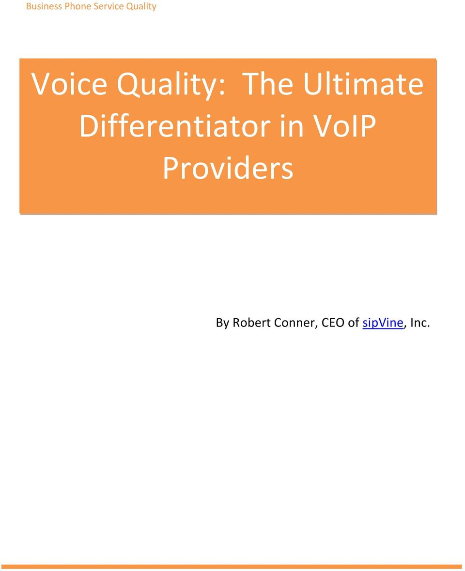 Differentiator in VoIP Providers