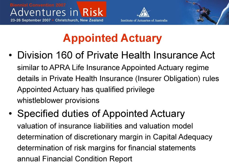 provisions Specified duties of Appointed Actuary valuation of insurance liabilities and valuation model determination of