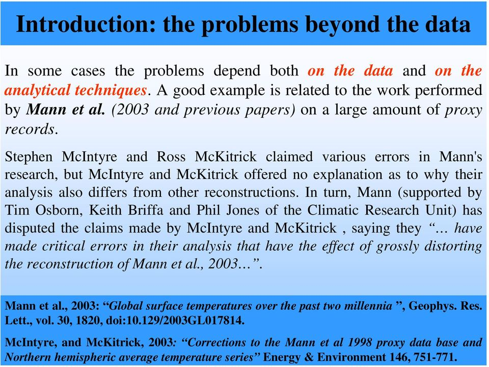 (2003 and previous papers) on a large amount of proxy records.