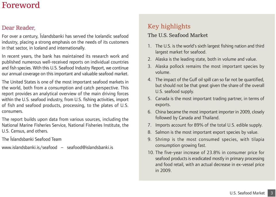 Seafood Industry Report, we continue our annual coverage on this important and valuable seafood market.