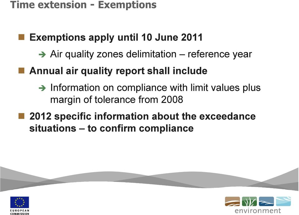 Information on compliance with limit values plus margin of tolerance from