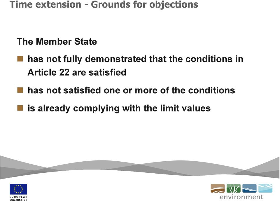 Article 22 are satisfied has not satisfied one or more