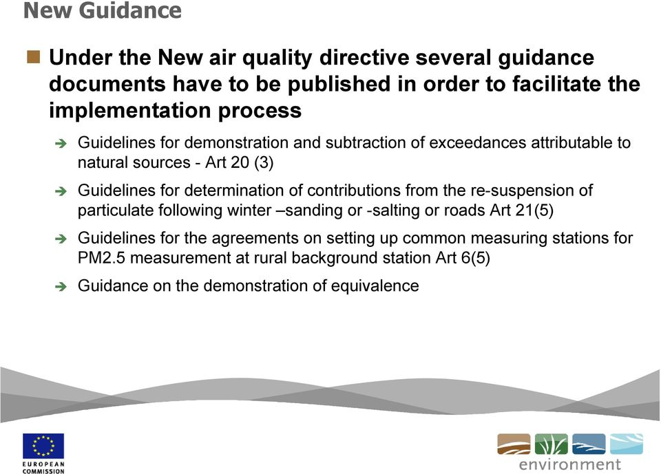 of contributions from the re-suspension of particulate following winter sanding or -salting or roads Art 21(5) Guidelines for the agreements