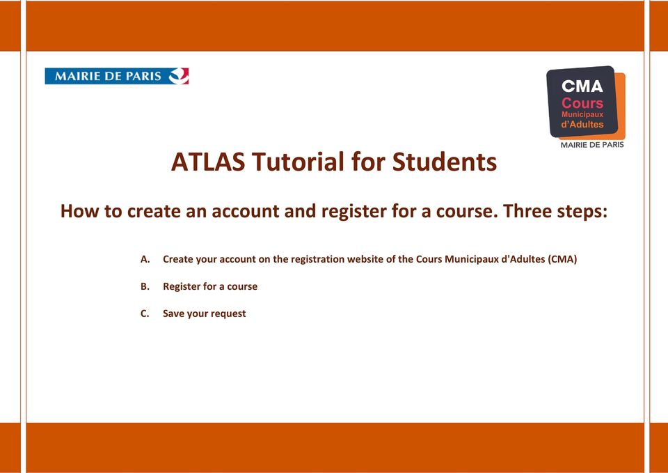 Create your account on the registration website of the