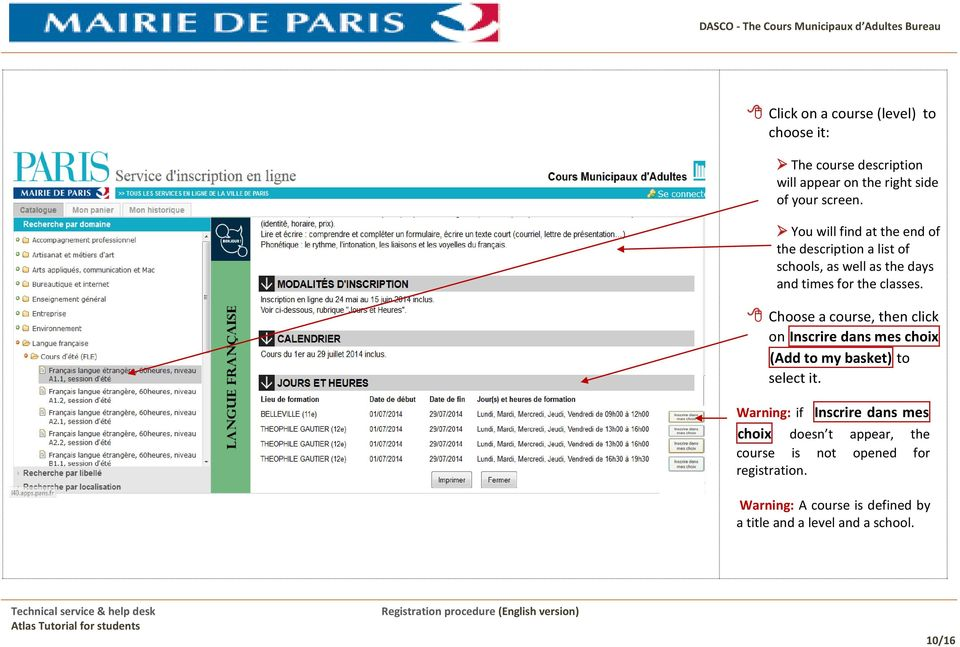Choose a course, then click on Inscrire dans mes choix (Add to my basket) to select it.