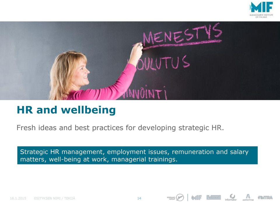 Strategic HR management, employment issues, remuneration