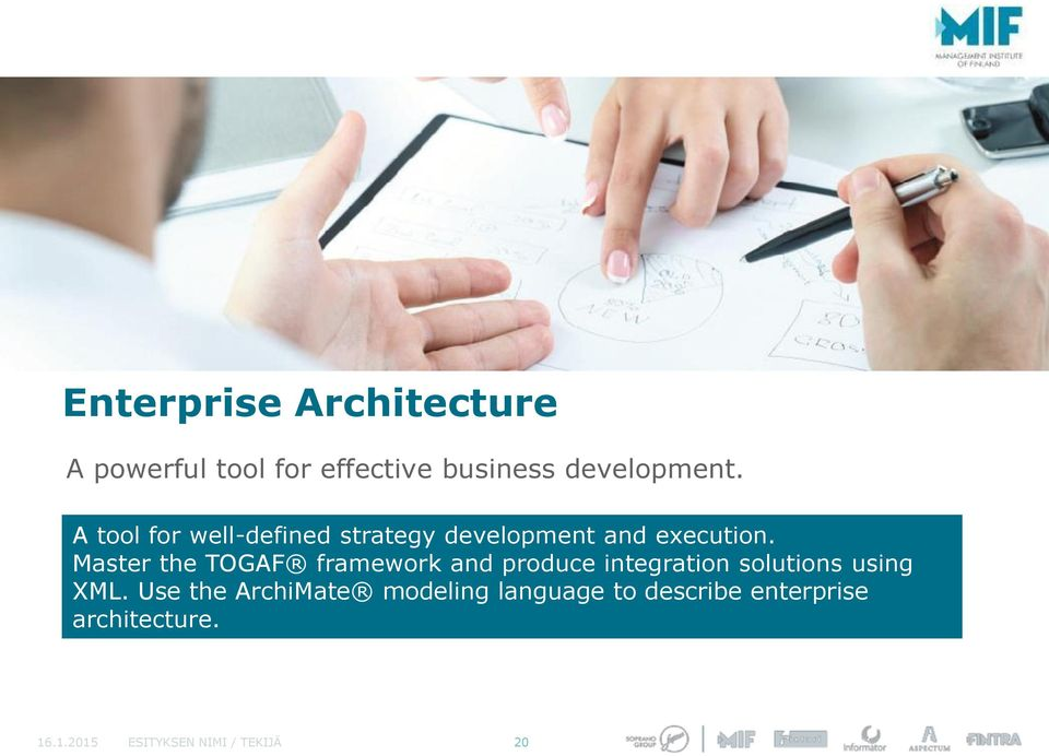 Master the TOGAF framework and produce integration solutions using XML.