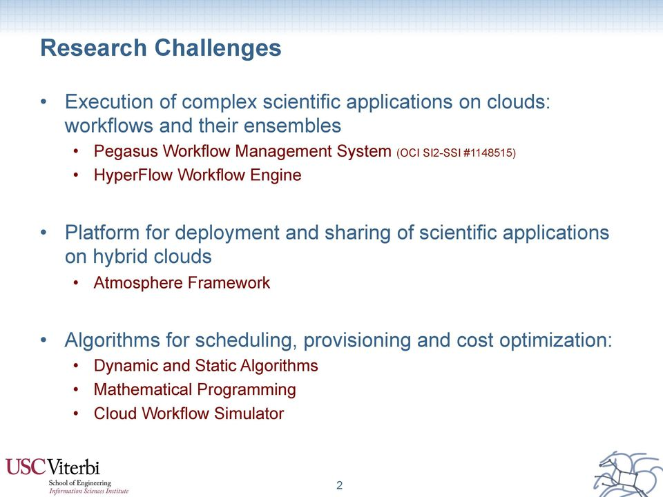 and sharing of scientific applications on hybrid clouds Atmosphere Framework Algorithms for scheduling,