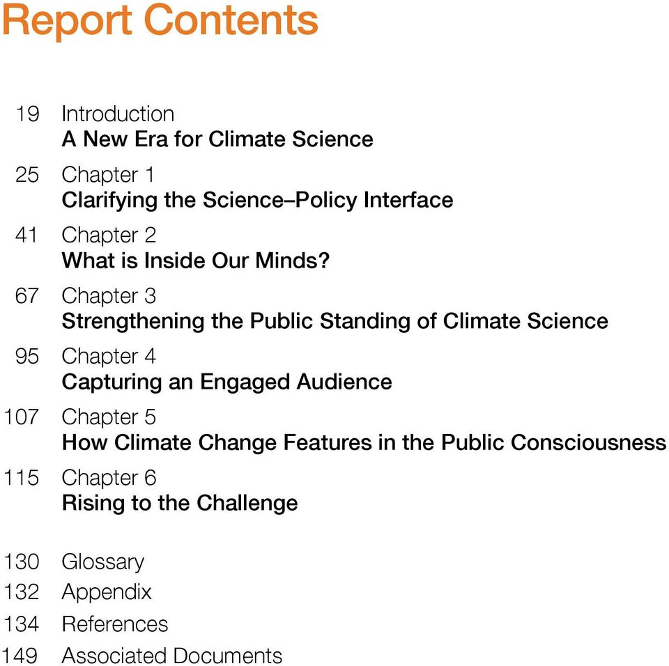 67 Chapter 3 Strengthening the Public Standing of Climate Science 95 Chapter 4 Capturing an Engaged Audience