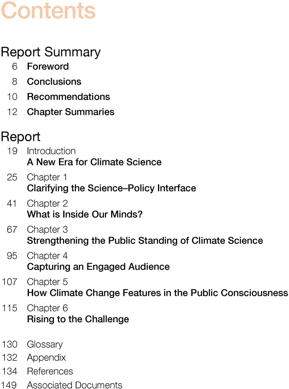 67 Chapter 3 Strengthening the Public Standing of Climate Science 95 Chapter 4 Capturing an Engaged Audience 107 Chapter 5 How
