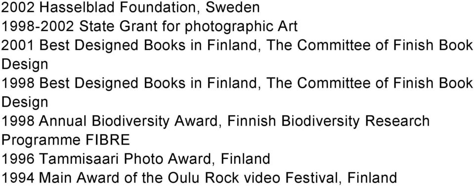 Committee of Finish Book Design 1998 Annual Biodiversity Award, Finnish Biodiversity Research