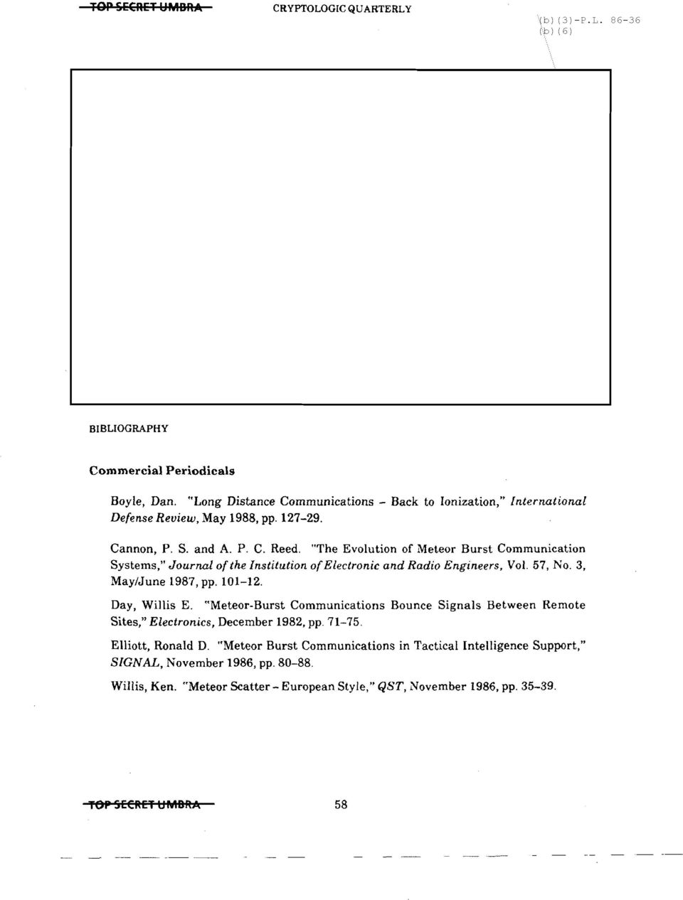 """The Evolution of Meteor Burst Communication Systems,"" Journal ofthe Institution ofelectronic and Radio Engineers, Vol. 57, No.3, May/June 1987, pp. 101-12. Day, Willis E."