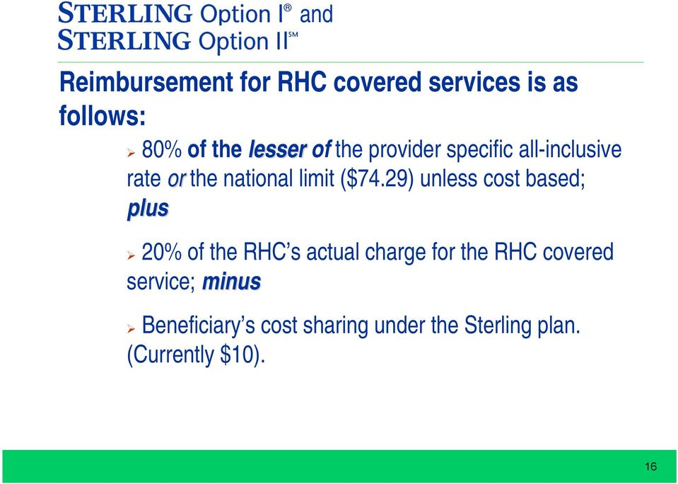 29) unless cost based; plus 20% of the RHC s actual charge for the RHC