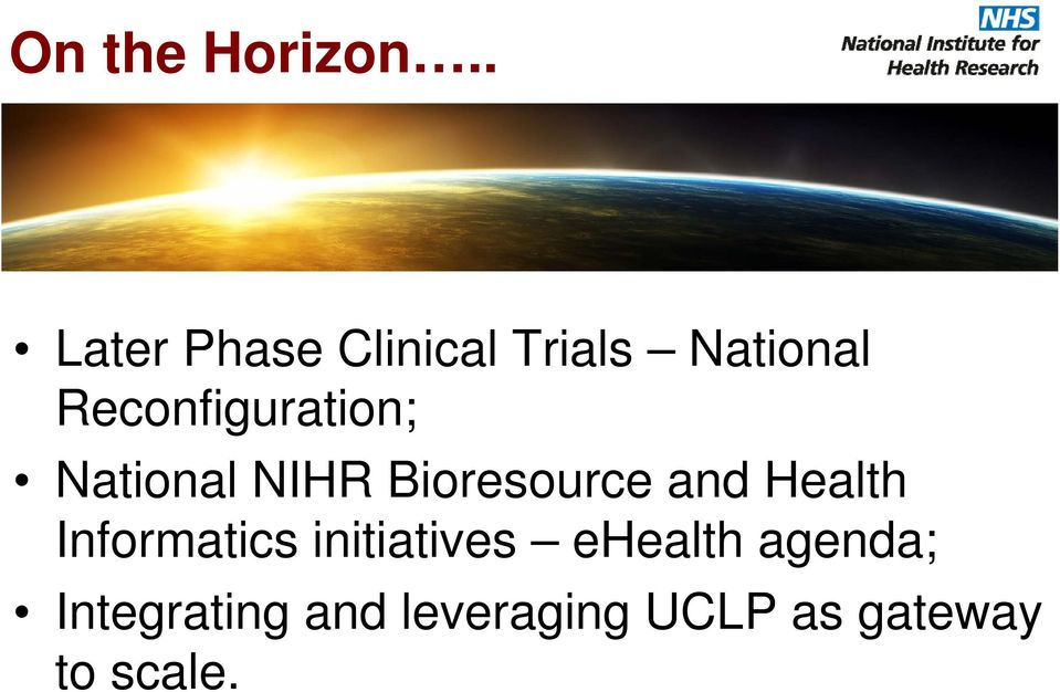 Reconfiguration; National NIHR Bioresource and
