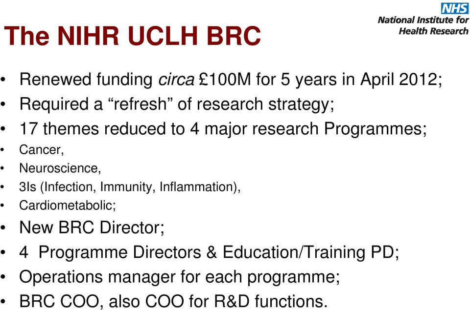 (Infection, Immunity, Inflammation), Cardiometabolic; New BRC Director; 4 Programme Directors &