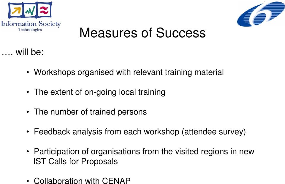 on-going local training The number of trained persons Feedback analysis from