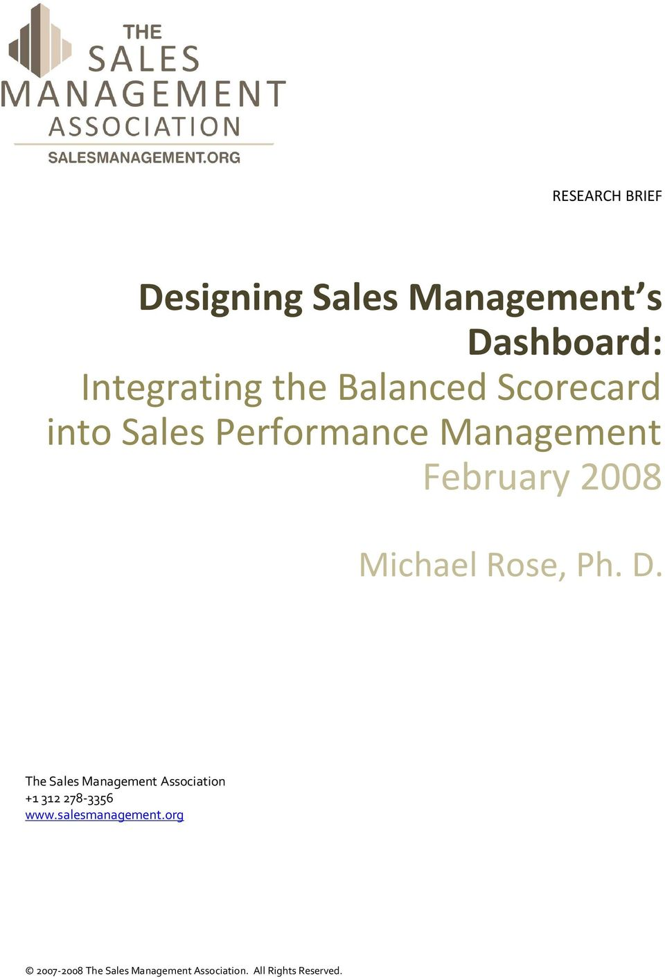 Michael Rose, Ph. D. The Sales Management Association +1 312 278-3356 www.