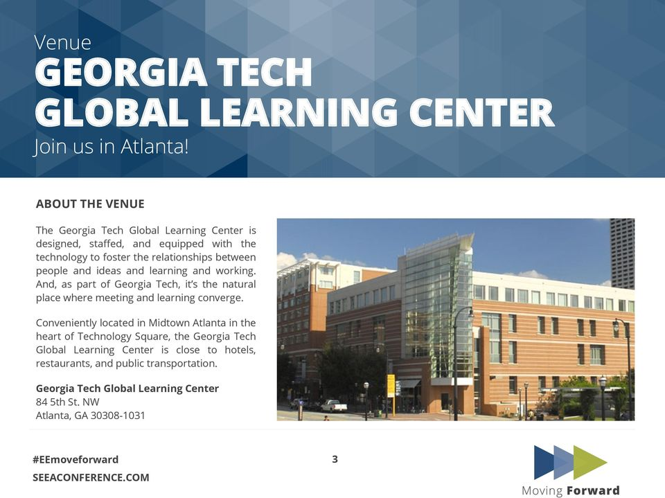 people and ideas and learning and working. And, as part of Georgia Tech, it s the natural place where meeting and learning converge.