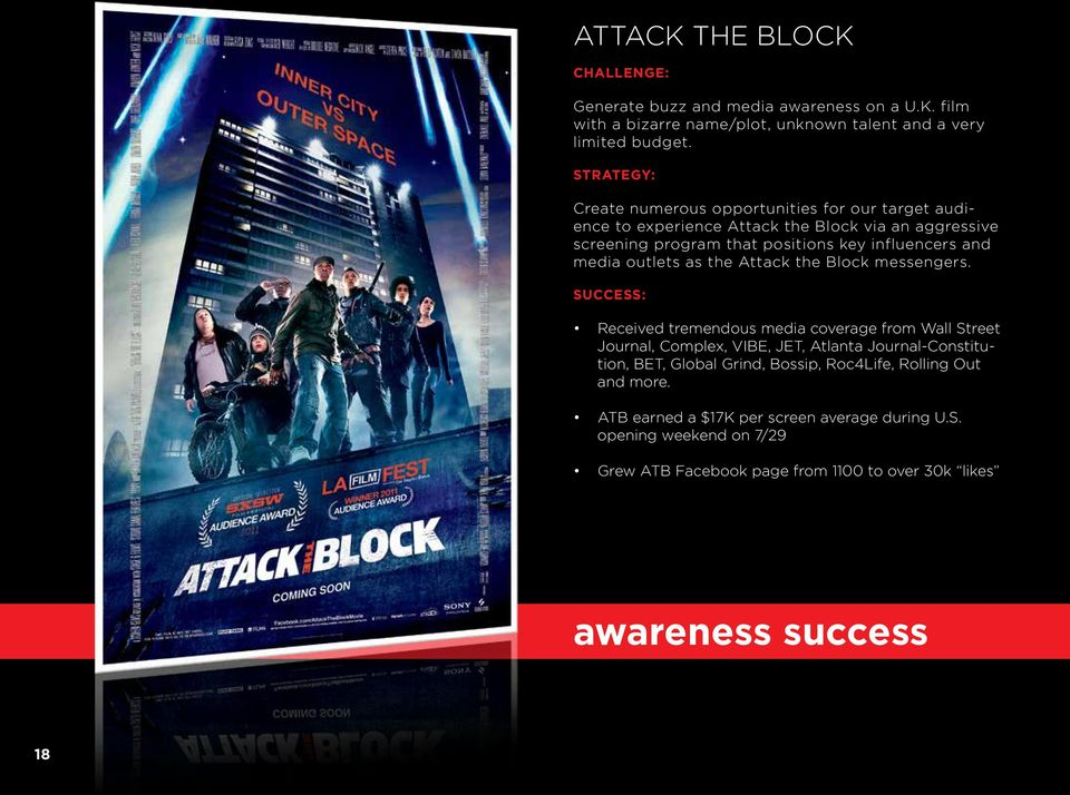 media outlets as the Attack the Block messengers.