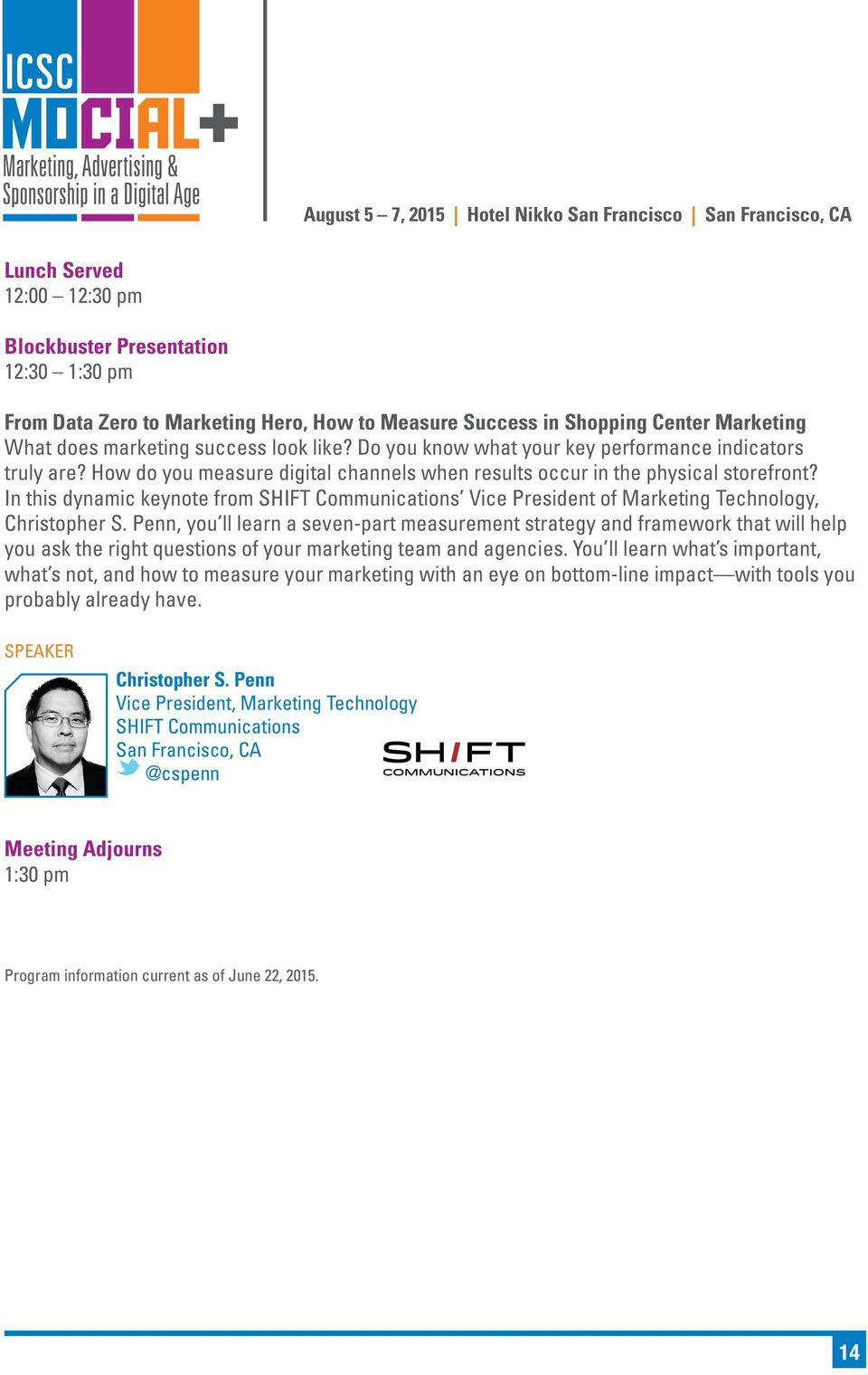In this dynamic keynote from SHIFT Communications Vice President of Marketing Technology, Christopher S.