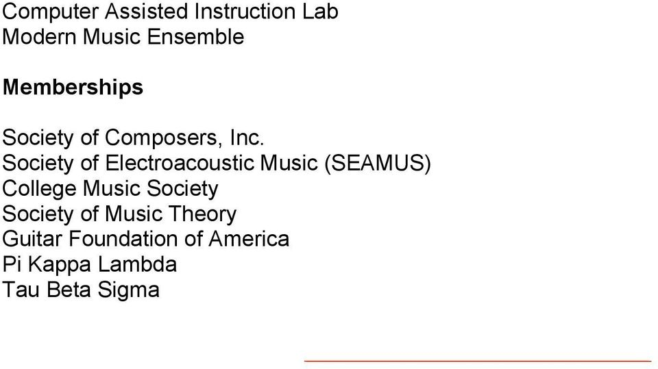 Society of Electroacoustic Music (SEAMUS) College Music