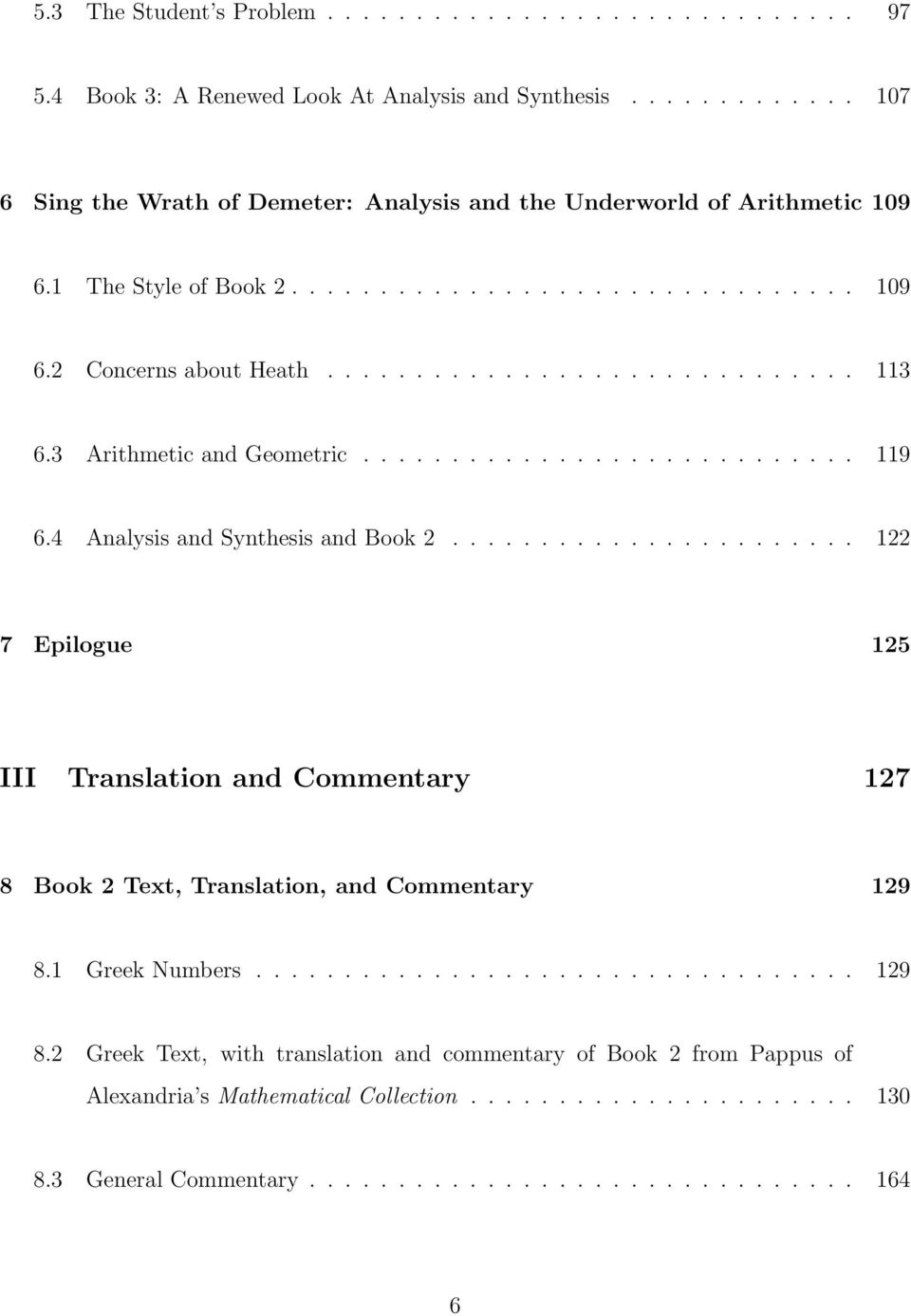 4 Analysis and Synthesis and Book 2....................... 122 7 Epilogue 125 III Translation and Commentary 127 8 Book 2 Text, Translation, and Commentary 129 8.
