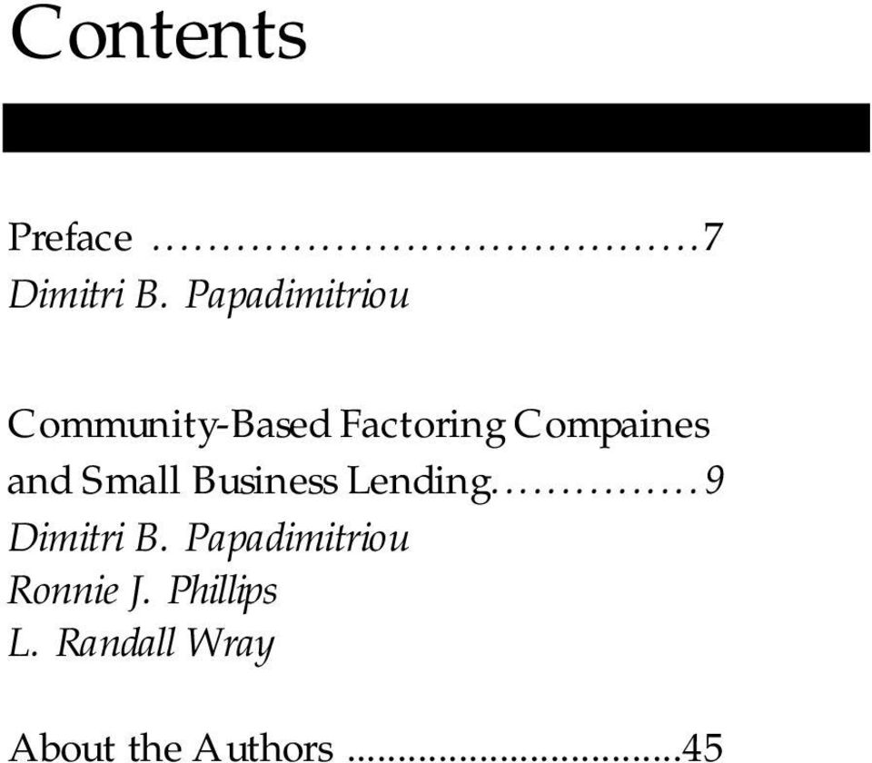 Small Business Lending...9 Dimitri B.