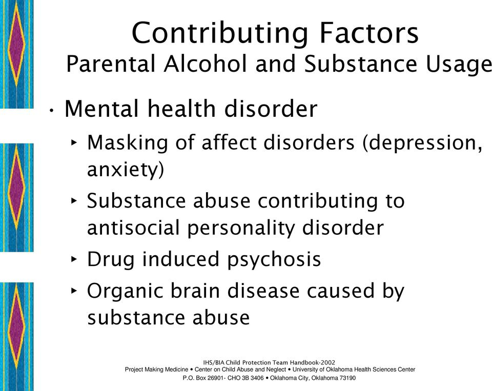 Substance abuse contributing to antisocial personality disorder